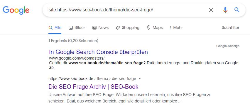 Ergebnis der site:-Abfrage bzw. der Suche mit dem site:-Operator: Es wurde ein Ergebnis gefunden; d.h. die gesuchte URL ist indexiert